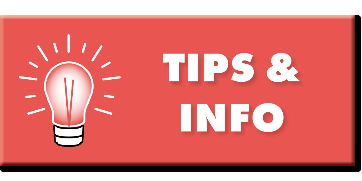 Tips & Info